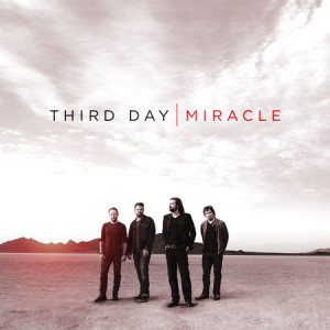 third day miracle
